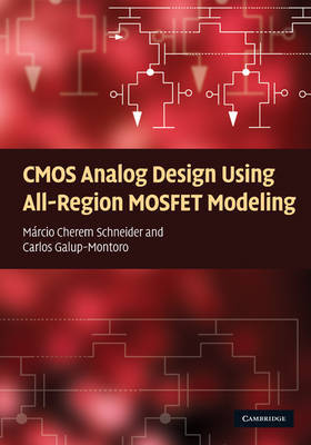 CMOS Analog Design Using All-Region MOSFET Modeling by Marcio Cherem Schneider image
