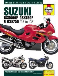 Suzuki GSX600 & 750 by Haynes Publishing