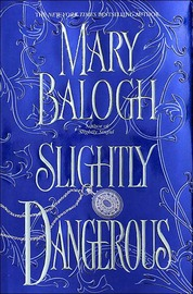 Slightly Dangerous by Mary Balogh image