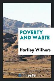Poverty and Waste by Hartley Withers image
