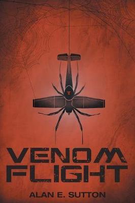 Venom Flight by Alan E Sutton image