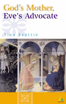 God's Mother, Eve's Advocate by Tina Beattie image