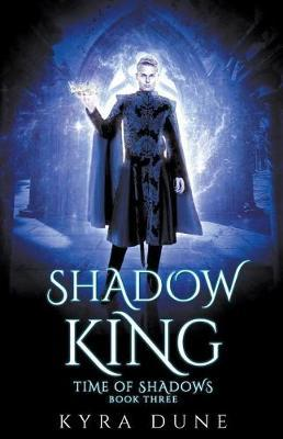 Shadow King by Kyra Dune