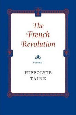 The French Revolution by Hippolyte Taine image