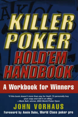 Killer Poker: Hold 'em Handbook - A Wordbook for Winners by John Vorhaus image
