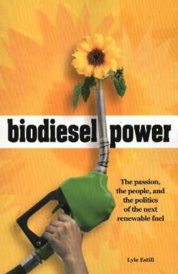 Biodiesel Power by Lyle Estill image