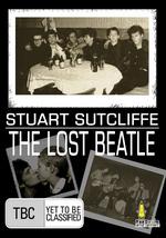 Stuart Sutcliffe - The Lost Beatle on DVD