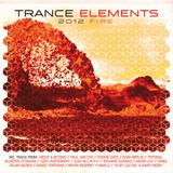 Trance Elements 2012 Fire (3 CD) by Various Artists