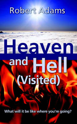 Heaven and Hell (Visited) by Robert Adams, Sai