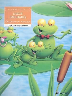 Trofeos Lazos Familiares: Cuaderno de Practice, Kindergarten