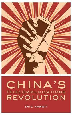 China's Telecommunications Revolution by Eric Harwit image