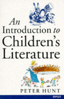 An Introduction to Children's Literature by Peter Hunt