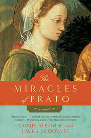The Miracles of Prato by Laurie Albanese image