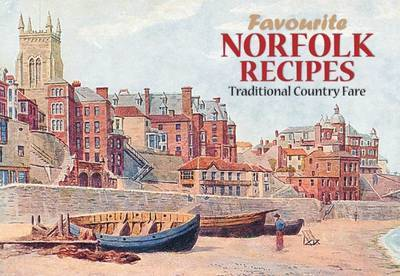 Favourite Norfolk Recipes