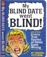 My Blind Date Went Blind by Virginia Vitzthum image