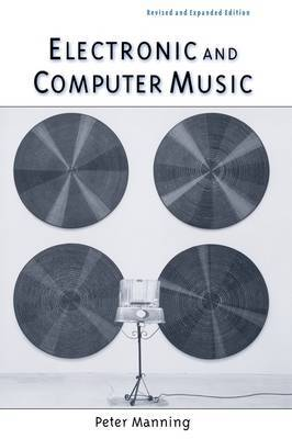 Electronic and Computer Music by Peter Manning