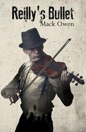 Reilly's Bullet by MacK Owen image