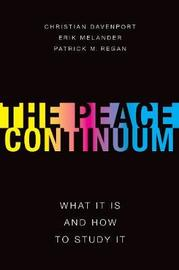 The Peace Continuum by Christian Davenport