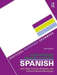 A New Reference Grammar of Modern Spanish by John B Butt image