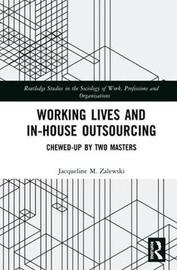 Working Lives and in-House Outsourcing by Jacqueline M. Zalewski image
