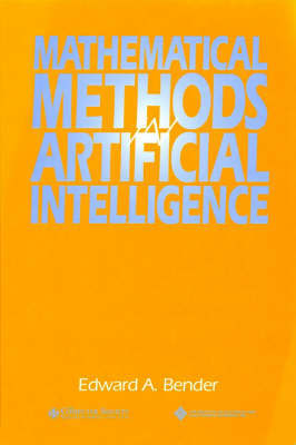 Mathematical Methods in Artificial Intelligence by Edward A. Bender image