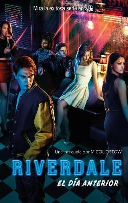 Riverdale by Micol Ostow