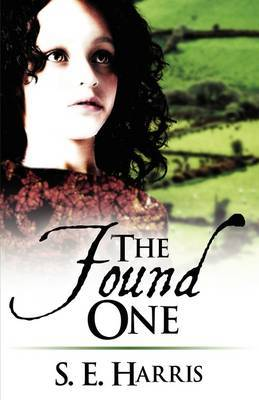 The Found One by S. E. Harris image