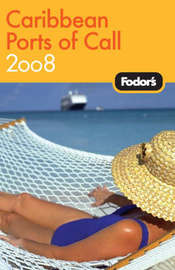 Fodor's Caribbean Ports of Call: 2008 by Fodor Travel Publications image