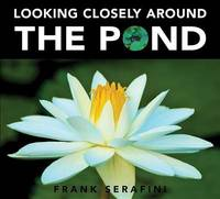 Looking Closely around the Pond by Frank Serafini image