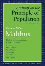 An Essay on the Principle of Population by Thomas Robert Malthus
