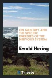 On Memory and the Specific Energies of the Nervous System by Ewald Hering image
