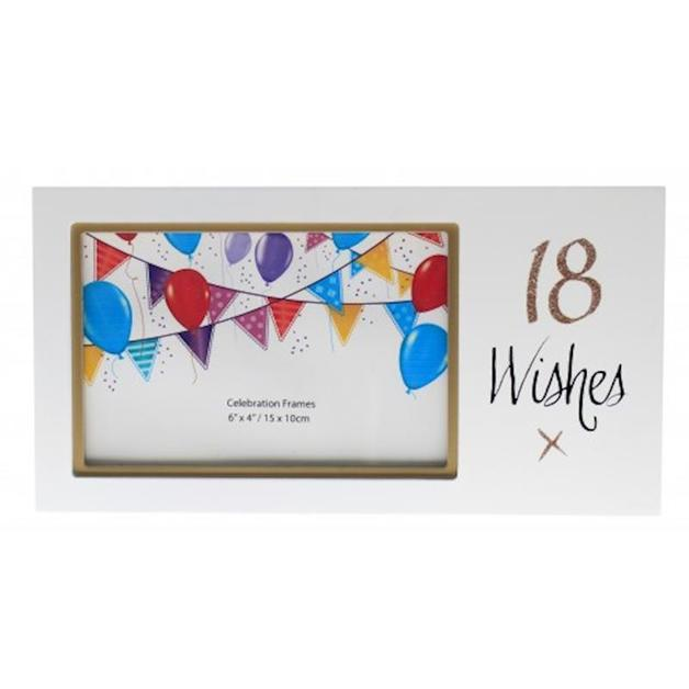 Wishes: 18 Wishes 6x4 Frame