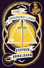 The Wounded Land by Stephen Donaldson
