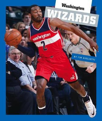 Washington Wizards by Jim Gigliotti