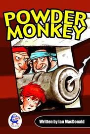 Powder Monkey by Ian MacDonald