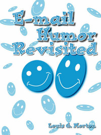 E-mail Humor Revisited by Louis G. Morton image