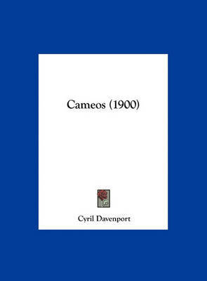 Cameos (1900) by Cyril Davenport image