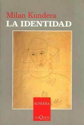 La Identidad by Milan Kundera image
