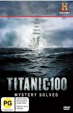 Titanic At 100: Mystery Solved on DVD