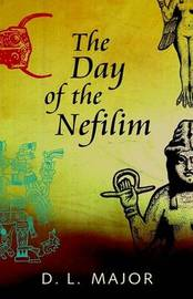 The Day of the Nefilim by David L. Major image