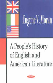 People's History of English & American Literature by Eugene V. Moran image