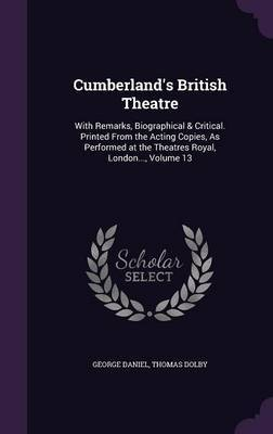 Cumberland's British Theatre by George Daniel image