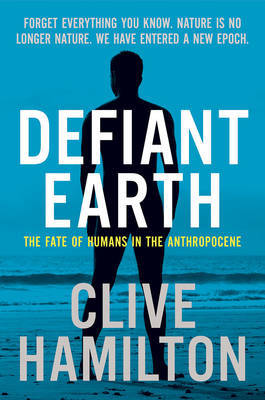 Defiant Earth by Clive Hamilton image