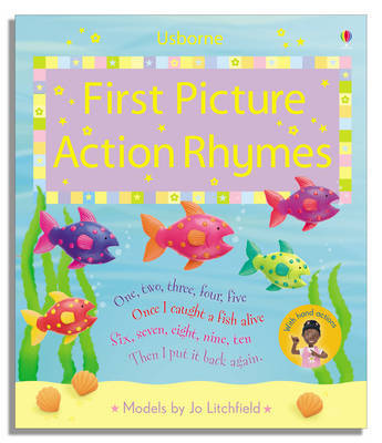 First Picture Action Rhymes by Felicity Brooks image