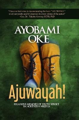 Ajuwayah Revised 1 by Ayobami Oke