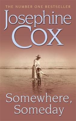 Somewhere, Someday by Josephine Cox image