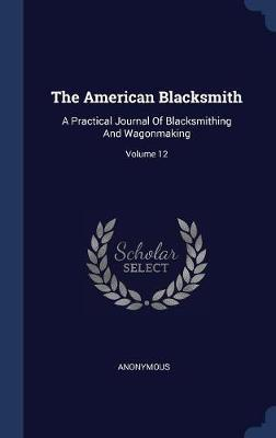 The American Blacksmith by * Anonymous