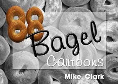 88 Bagel Cartoons by Mike Clarke