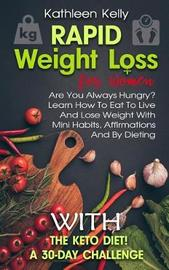 Rapid Weight Loss for Women by Kathleen Kelly