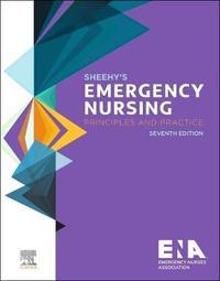 Sheehy's Emergency Nursing by Emergency Nurses Association